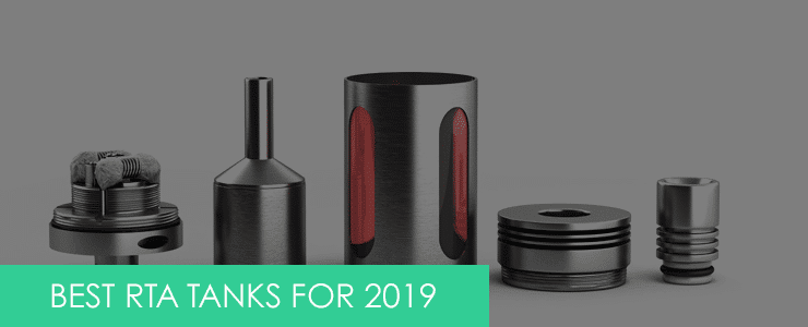 best RTAs (Rebuildable Tank Atomizers) in the UK