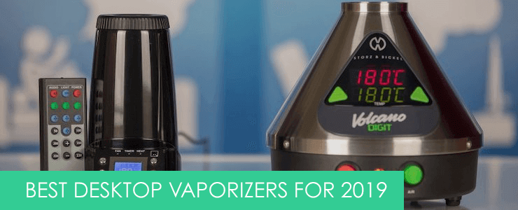 best desktop vaporizers in the uk for 2019