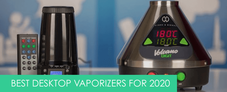 best desktop vaporizers in the uk for 2020
